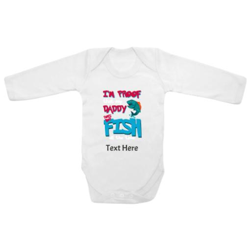 Proof Daddy Doesn't Fish White Longsleeve Baby Grow