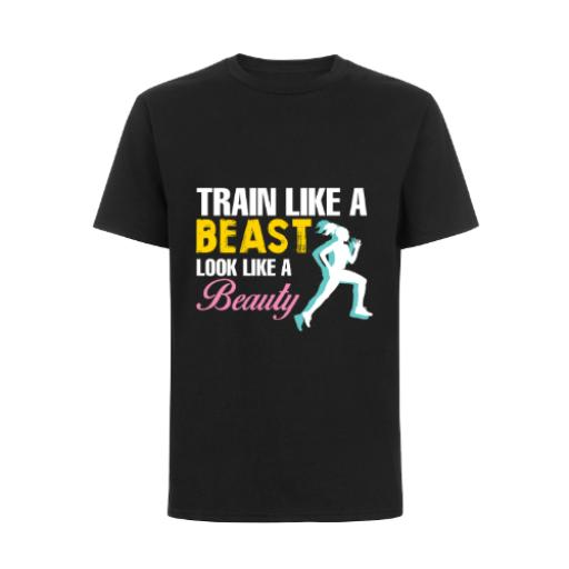 Train Like Beast Look Like A Beauty Runner T-Shirt
