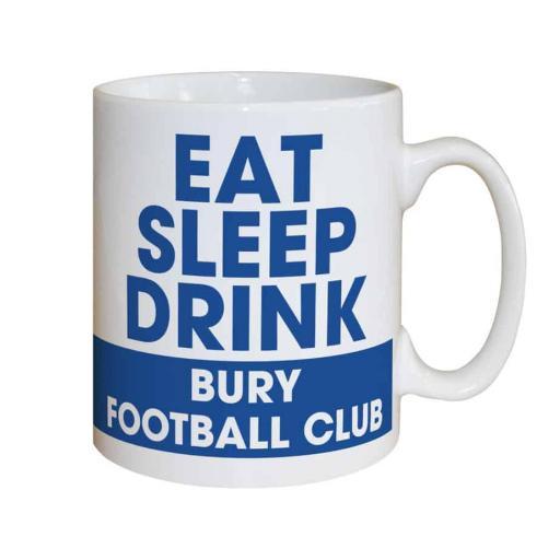Bury FC Eat Sleep Drink Mug