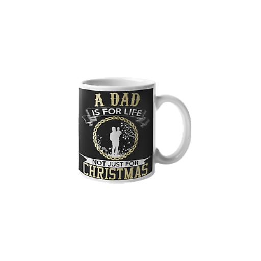 A Dad Is For Life Not Just For Christmas Yellow Black 11 oz Ceramic Mug Gift