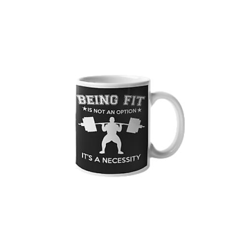 Being Fit Not Option Necessity 11 oz Ceramic Mug Novelty Gym Lover Fitness Gift