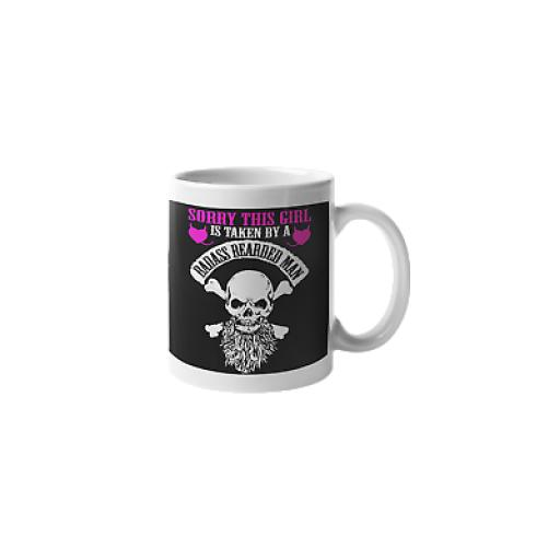 Girl Taken By Badass Beared Man 11 oz Mug Ceramic Novelty Girlfriend Wife Gift