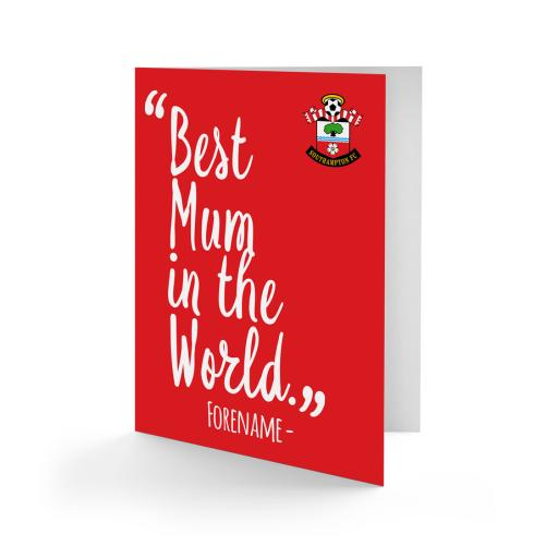 Southampton FC Best Mum In The World Card