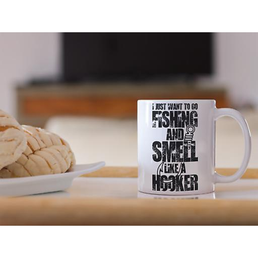 Fishing Smell Like A Hooker 11oz Mug Novelty Design Gift Funny Humor Fishing