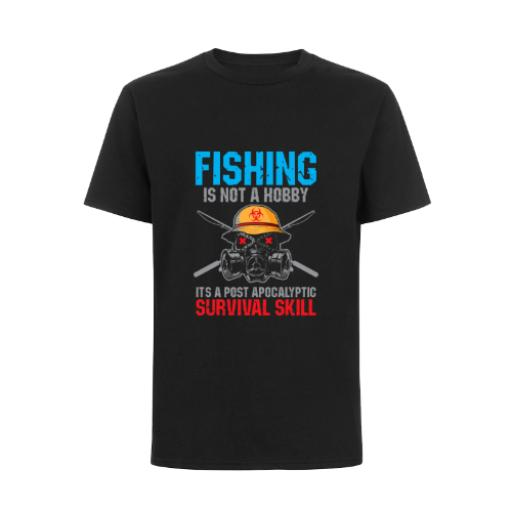Fishing Not A Hobby Survival Skill T-Shirt