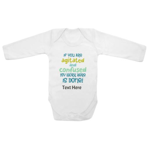 Agitated Or Confused Work Done White Longsleeve Baby Grow