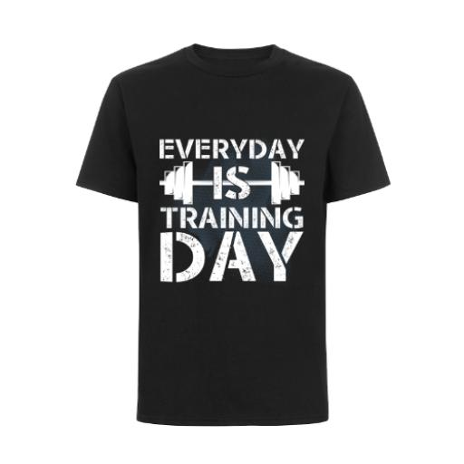 Every Day Is Training Day T-Shirt