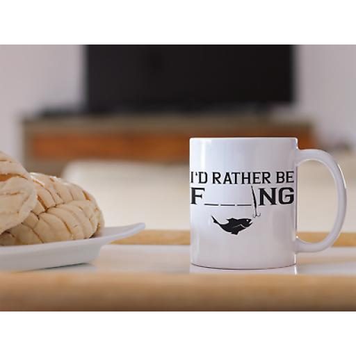 Rather Be F_ _ _ ING 11oz Mug Novelty Gift With Funny Fishing Slogan