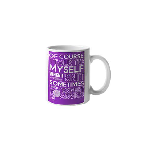 Talk To Myself When Knitting 11 oz Mug Ceramic Novelty Design Knitters Gift