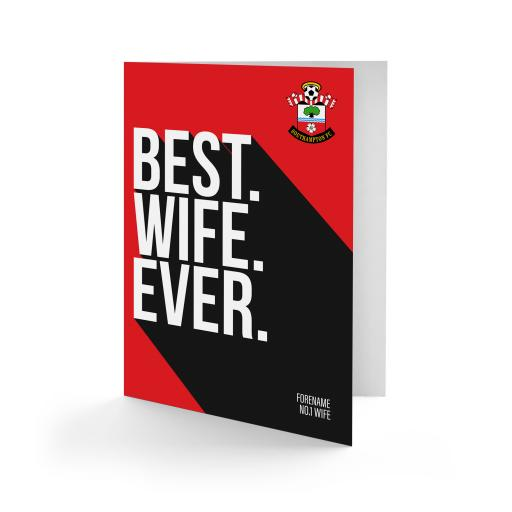Southampton FC Best Wife Ever Card