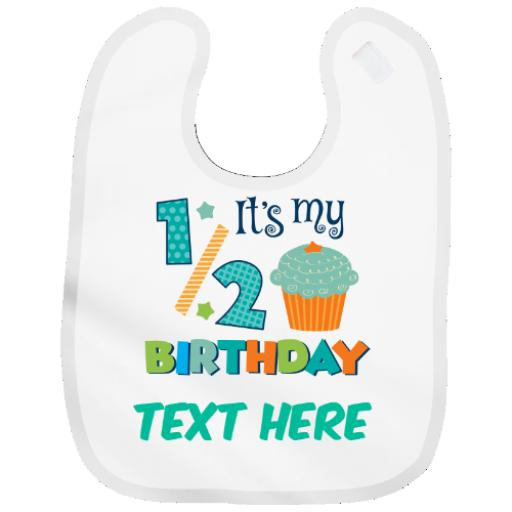 Personalised Baby Bib Boy or Girl HALF BIRTHDAY Ideal Cute Gift -Add Baby Name