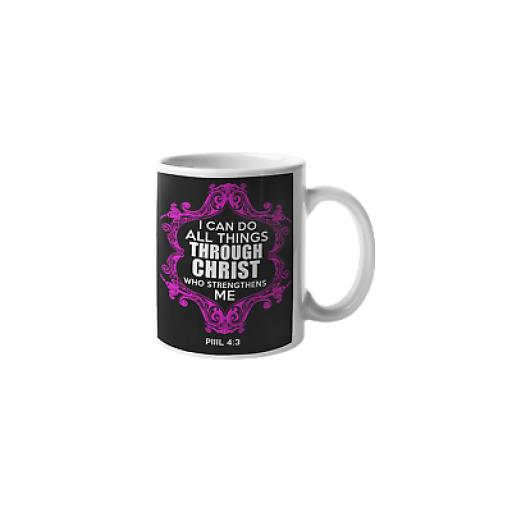 All Things Through Christ 11 oz Mug Ceramic Novelty Design Christian Gift