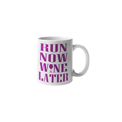 Run Now Wine Later 11 oz Mug Ceramic Novelty Design For Wine Drinker Runners