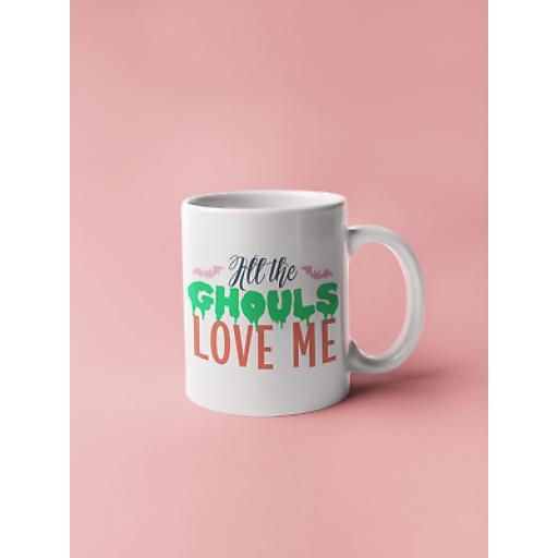 All-The-Ghouls-Love-Me 11oz Mug Ceramic Novelty Design Ideal Gift For Halloween