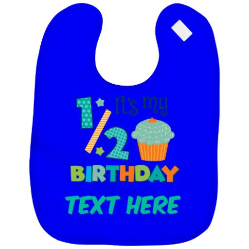 Personalised Baby Bib Half Birthday Boy|Girl Cute Design Just Add Name + Colour