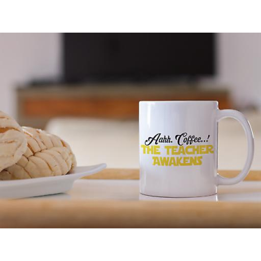 Coffee The Teacher Awakens 11 oz Mug Ceramic Novelty Design Gift Teachers