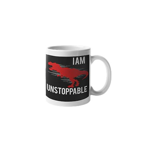 I Am Unstoppable 11 oz Mug Ceramic Novelty Design Gift Determination Motivation