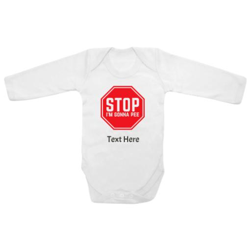 Stop Going To Pee White Longsleeve Baby Grow