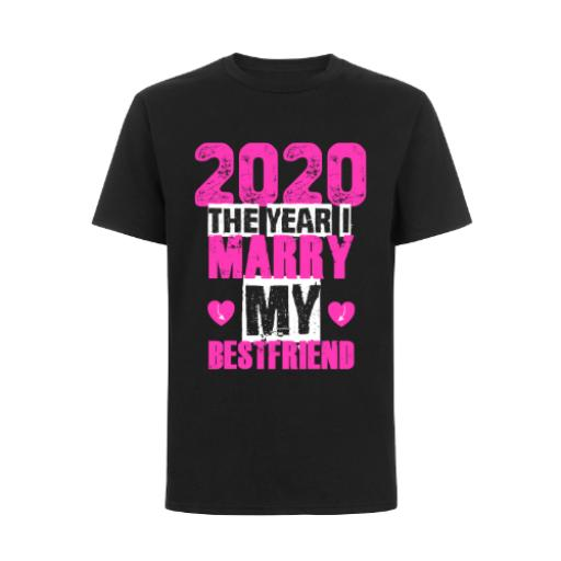 2020 The Year Marry Best Friend T-Shirt