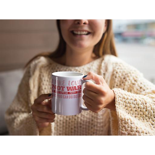 Make Love Not War Get Married Both - 11 oz Mug Ceramic Novelty Funny Design Gift