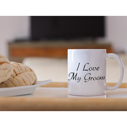 I Love My Groom 11 oz Mug Ceramic Novelty Design Gift For Fiance Engagement