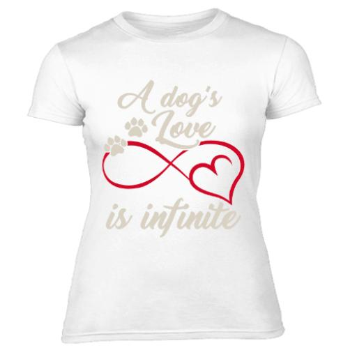 A Dogs Love Is Infinite Women's T-Shirt