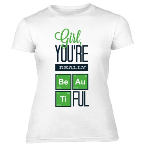 Body Chemistry You Are BEAUTIFUL Women's T-Shirt