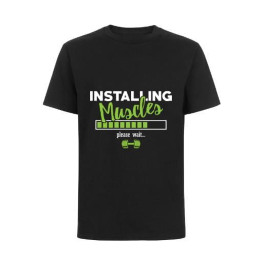 Installing Muscles Please Wait T-Shirt