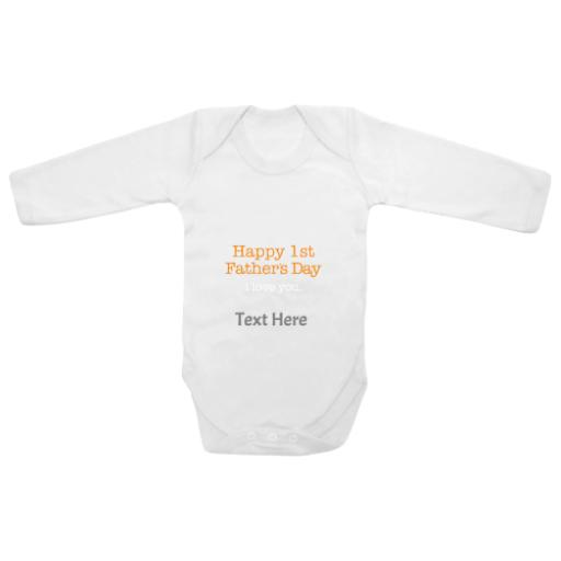 Happy First Fathers Day Love You White Longsleeve Baby Grow