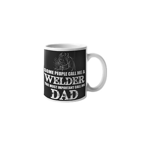 Welder Dad 11 oz Mug Ceramic Novelty Design Welders Father Gift