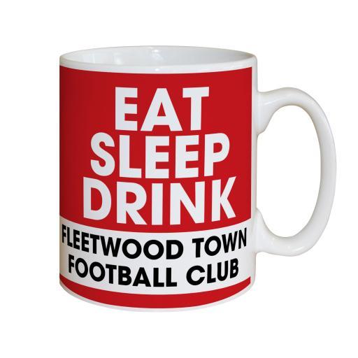 Fleetwood Town FC Eat Sleep Drink Mug