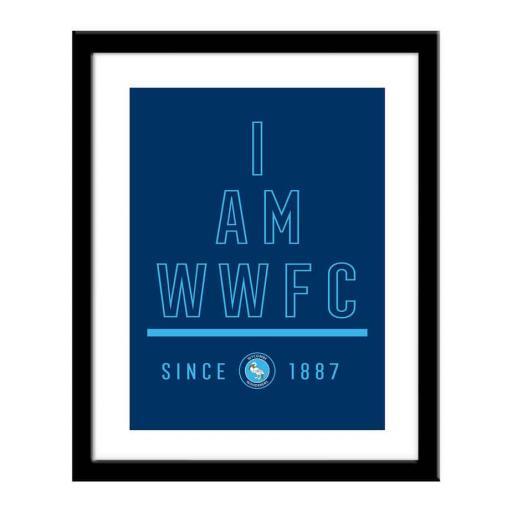 Wycombe Wanderers I Am Print