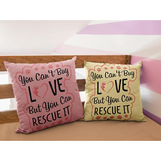 Can't Buy Love Rescue It Cushion Cover Novelty Design Gift For Animal Rescuers