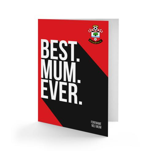 Southampton FC Best Mum Ever Card