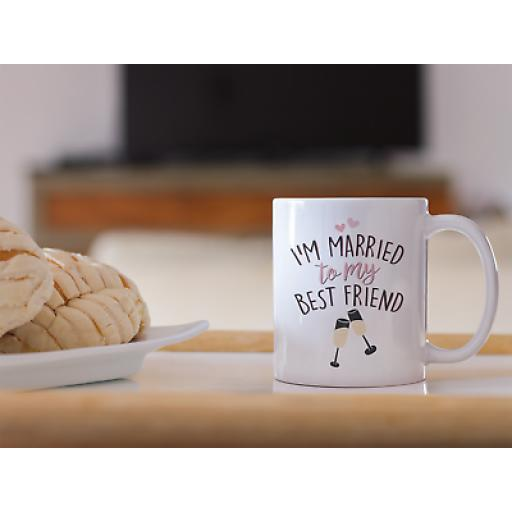 I'm Married To My Bestfriend 11 oz Mug Ceramic Novelty Design Couples Gift