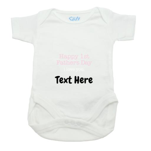Happy First Fathers Day Girl Baby Grow-White-Short Sleeved-Printed Front Panel-3-9 Months